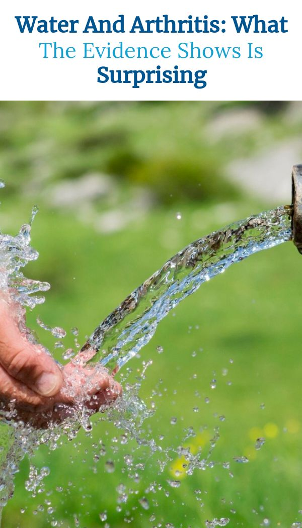 Water And Arthritis: What The Evidence Shows Is Surprising
